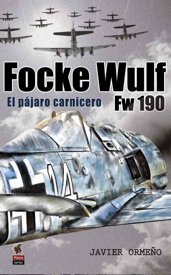 focke-wulf-fw-190-pajaro-carnicero-ediciones-platea