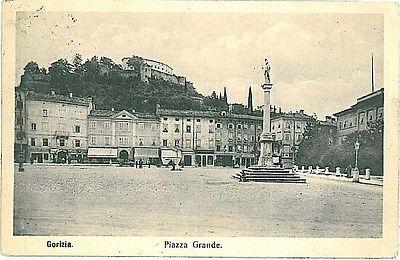 La Piazza Grande de Gorizia, antes de la guerra
