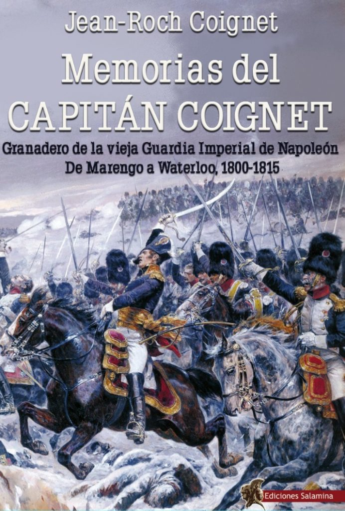 La imagen tiene un atributo ALT vacío; su nombre de archivo es Memorias-del-capitan-Coignet-granadero-de-la-vieja-Guardia-Imperial-GEHM-692x1024.jpg